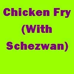 Chicken Fry With Schezwan