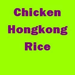 Chicken Hongkong Rice